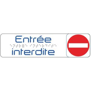 PLAQUE DE SIGNALISATION 170X45 MM ENTREE INTERDITE